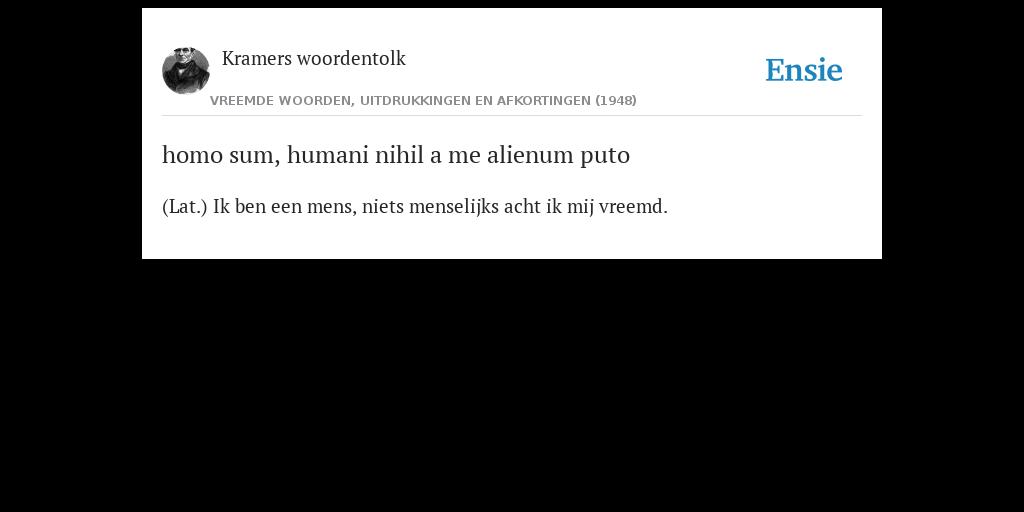Homo Sum Humani Nihil A Me Alienum Puto De Betekenis
