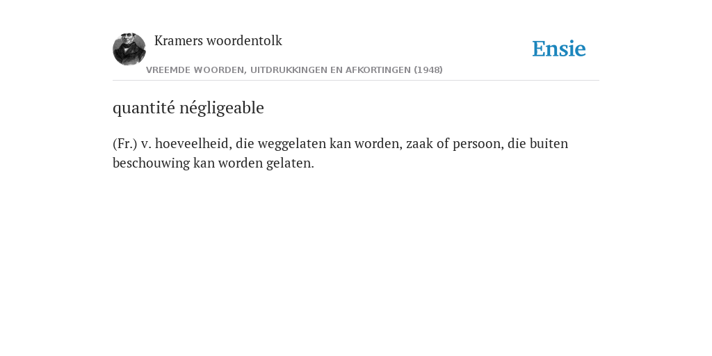 quantité négligeable - de betekenis volgens Kramers woordentolk