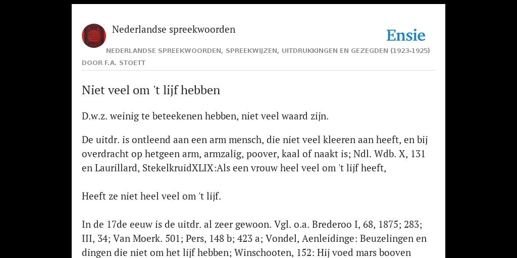 Niet veel om 't lijf hebben - de betekenis volgens Nederlandse spreekwoorden