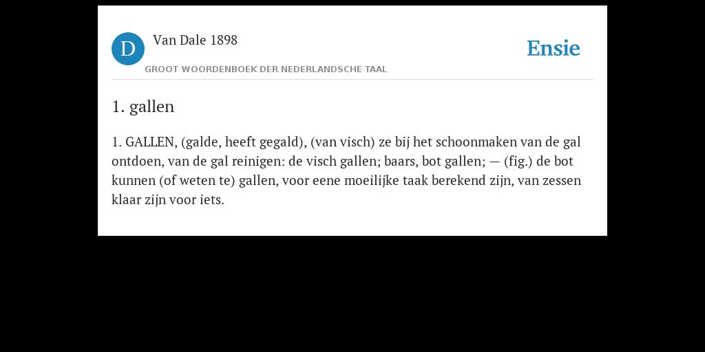 1 Gallen De Betekenis Volgens Van Dale 1898