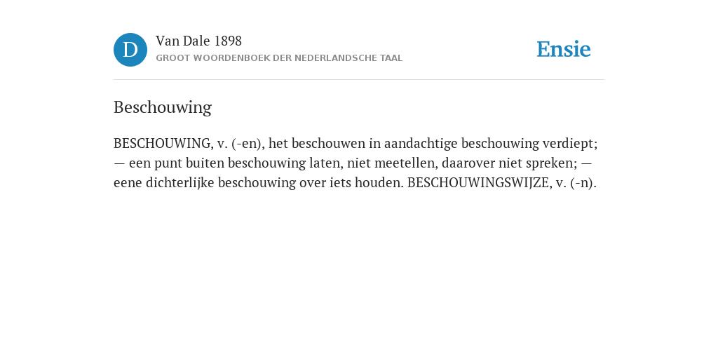 Beschouwing De Betekenis Volgens Van Dale 1898