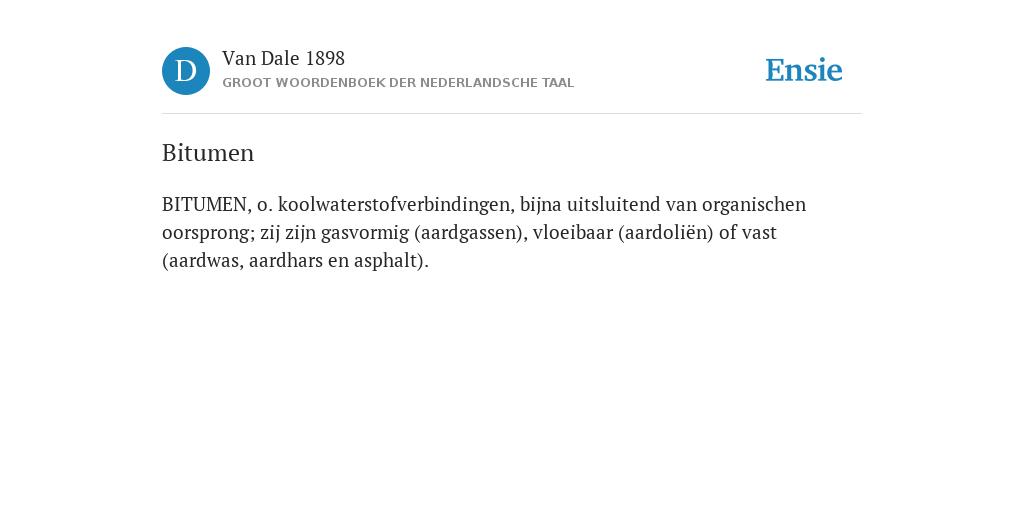 Bitumen De Betekenis Volgens Van Dale 1898