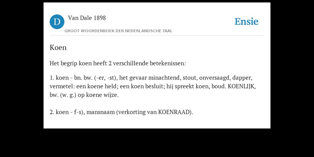 Koen - de betekenis volgens Van Dale 1898